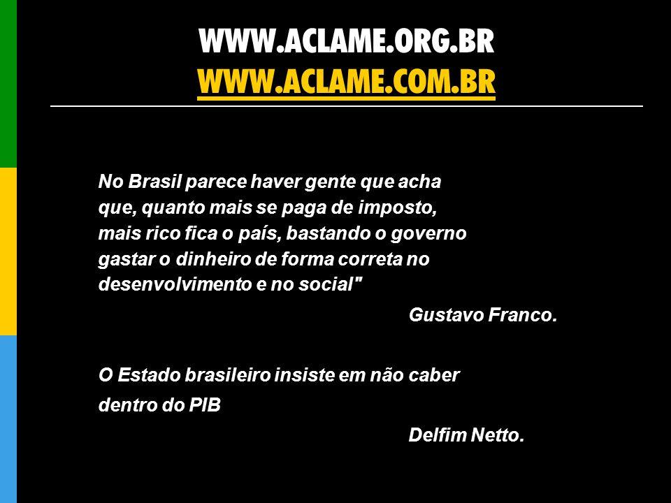 WWW.ACLAME.ORG.BR WWW.ACLAME.COM.BR