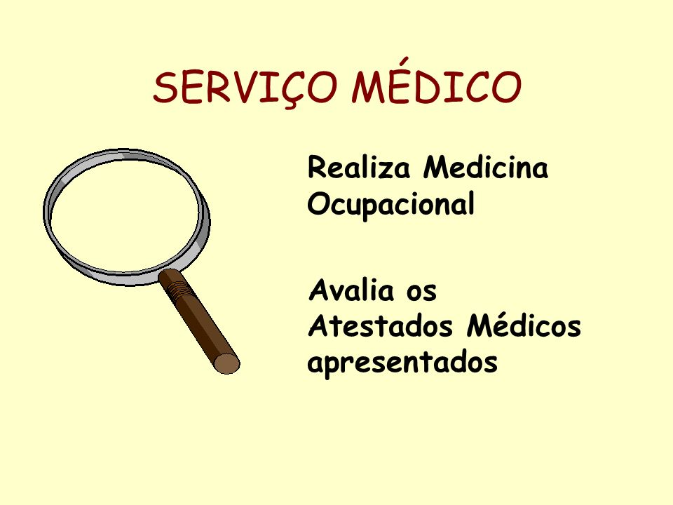 SERVIÇO MÉDICO Realiza Medicina Ocupacional