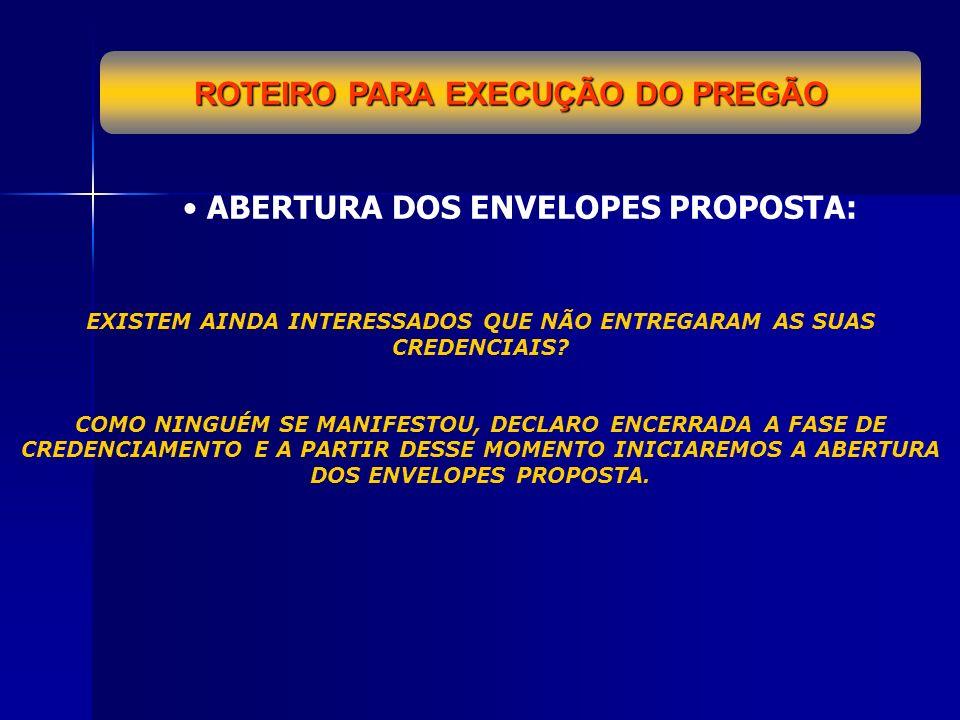 ROTEIRO PARA EXECUÇÃO DO PREGÃO