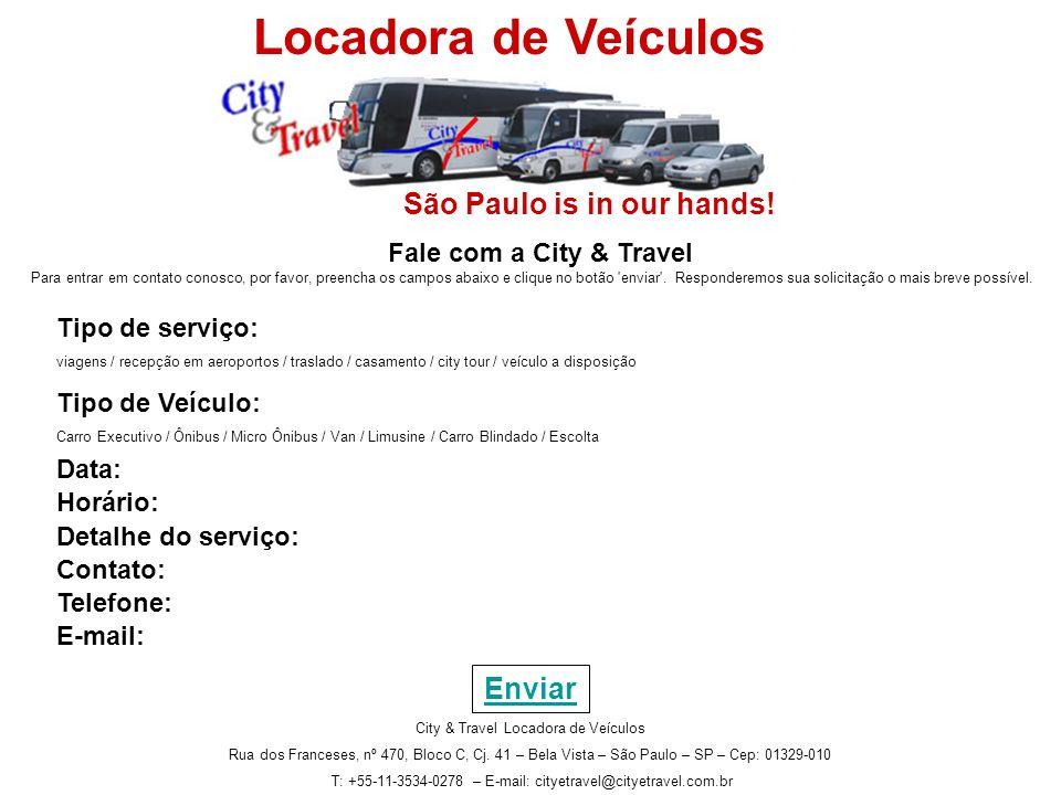 Locadora de Veículos São Paulo is in our hands! Enviar