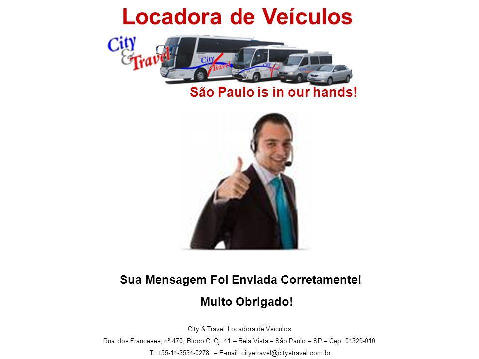 Locadora de Veículos São Paulo is in our hands!