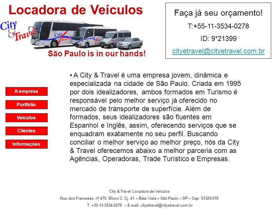 Locadora de Veículos Faça já seu orçamento! São Paulo is in our hands!