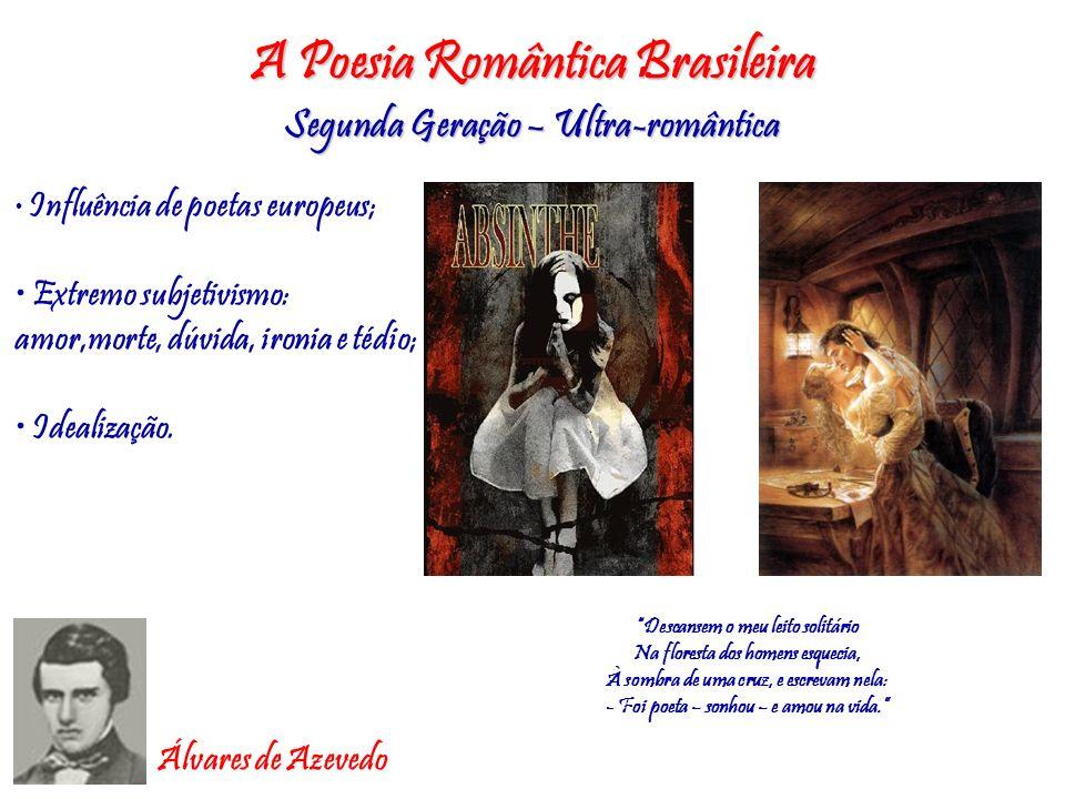 A Poesia Romântica Brasileira
