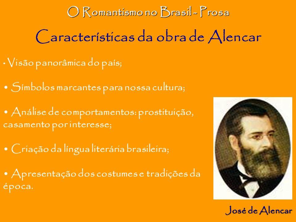 O Romantismo no Brasil - Prosa