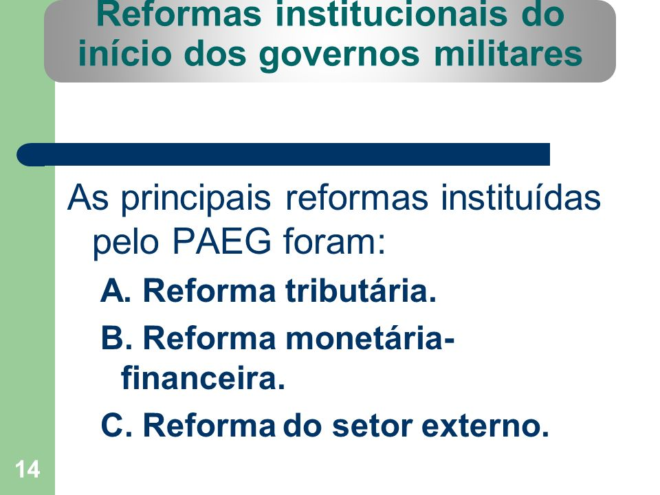 Reformas institucionais do início dos governos militares