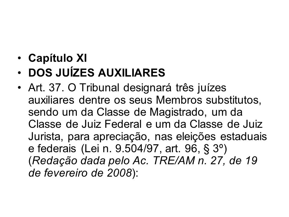 Capítulo XI DOS JUÍZES AUXILIARES.