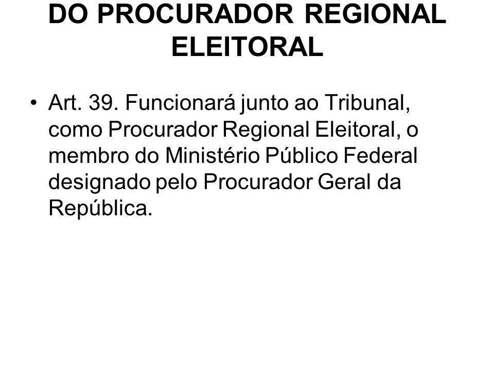 DO PROCURADOR REGIONAL ELEITORAL