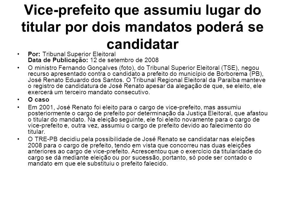 Vice-prefeito que assumiu lugar do titular por dois mandatos poderá se candidatar
