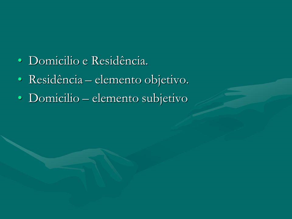 Domicilio e Residência.