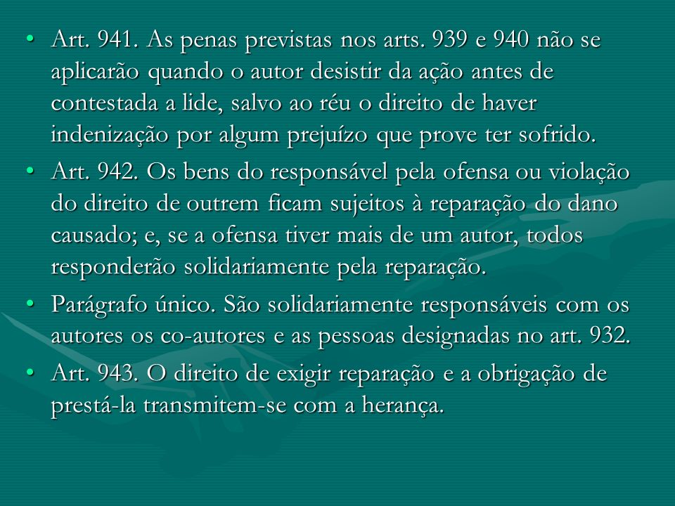 Art. 941. As penas previstas nos arts