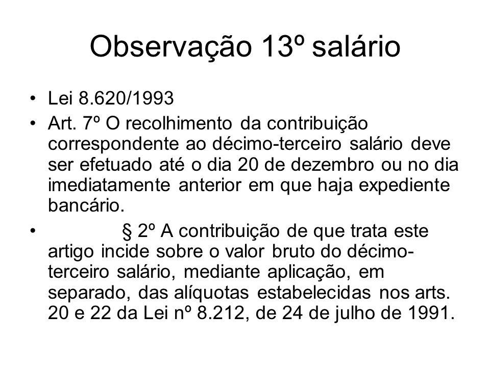 Observação 13º salário Lei 8.620/1993