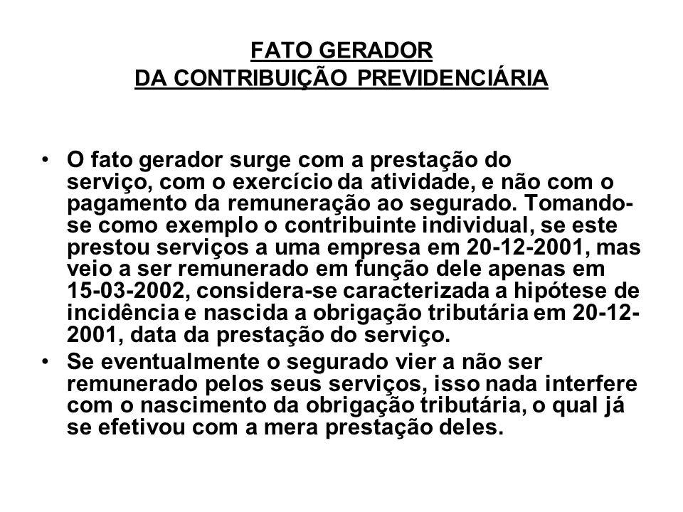 FATO GERADOR DA CONTRIBUIÇÃO PREVIDENCIÁRIA