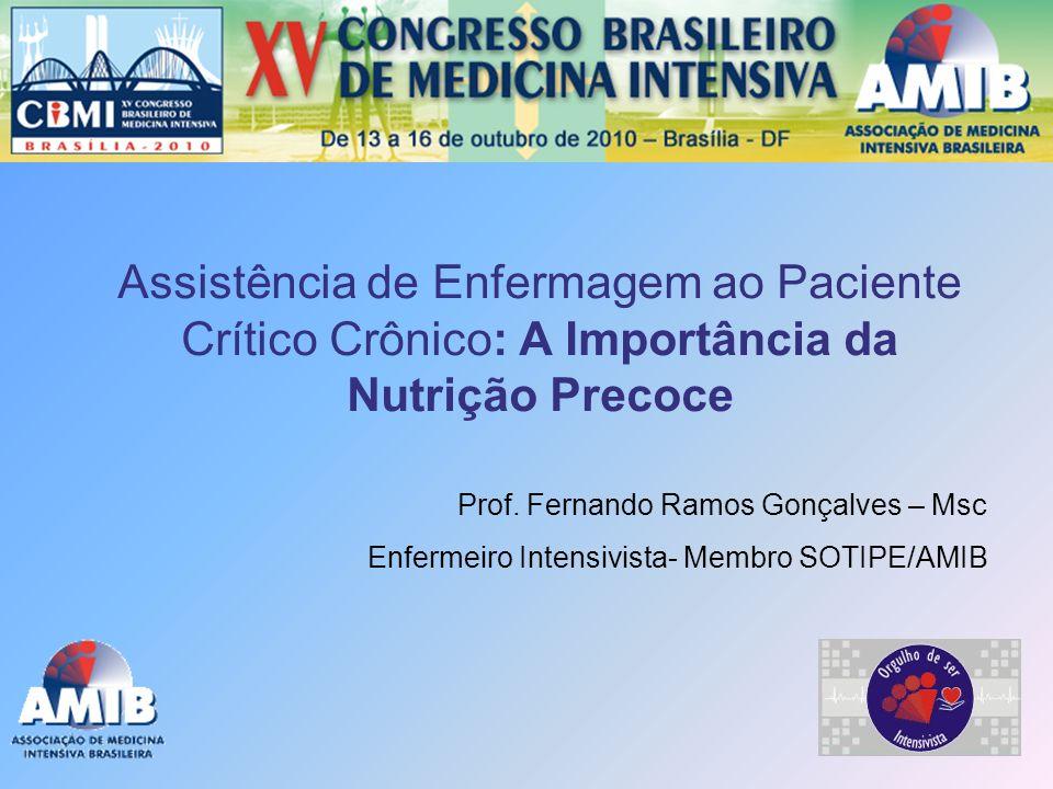Assistência de Enfermagem ao Paciente Crítico Crônico: A Importância da Nutrição Precoce