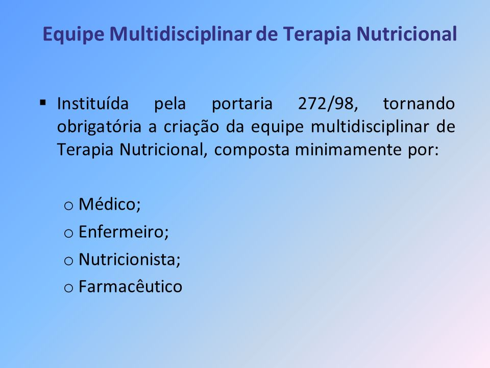 Equipe Multidisciplinar de Terapia Nutricional