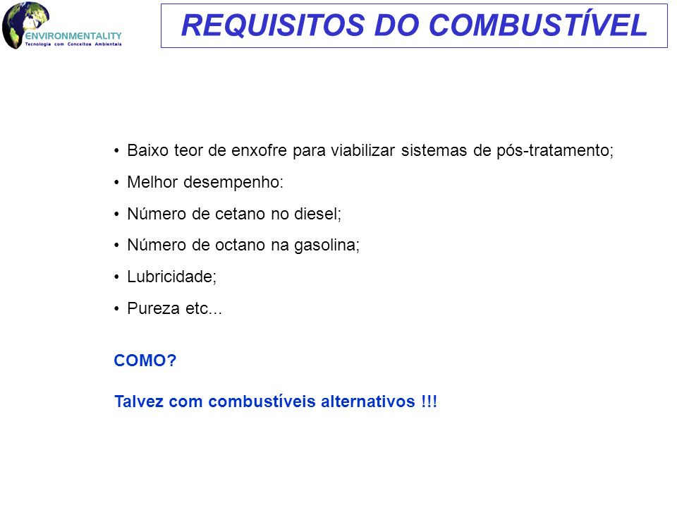 REQUISITOS DO COMBUSTÍVEL