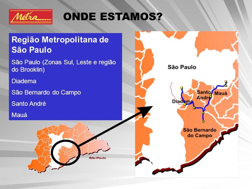 ONDE ESTAMOS Região Metropolitana de São Paulo