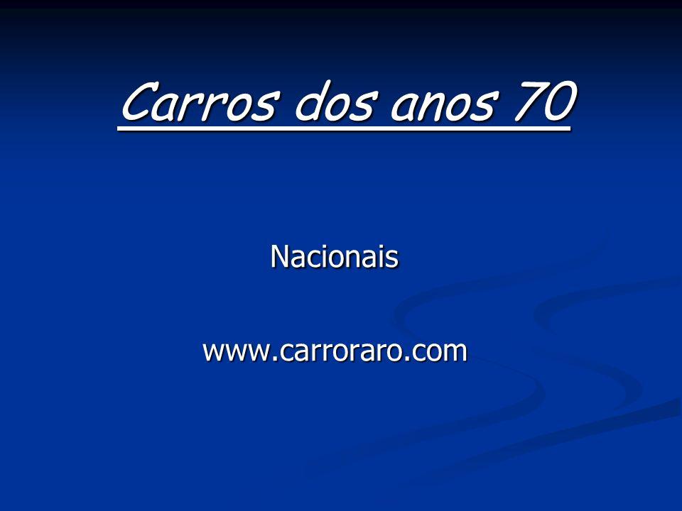 Carros dos anos 70 Nacionais www.carroraro.com