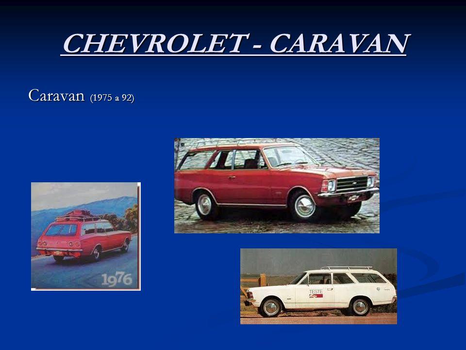 CHEVROLET - CARAVAN Caravan (1975 a 92)