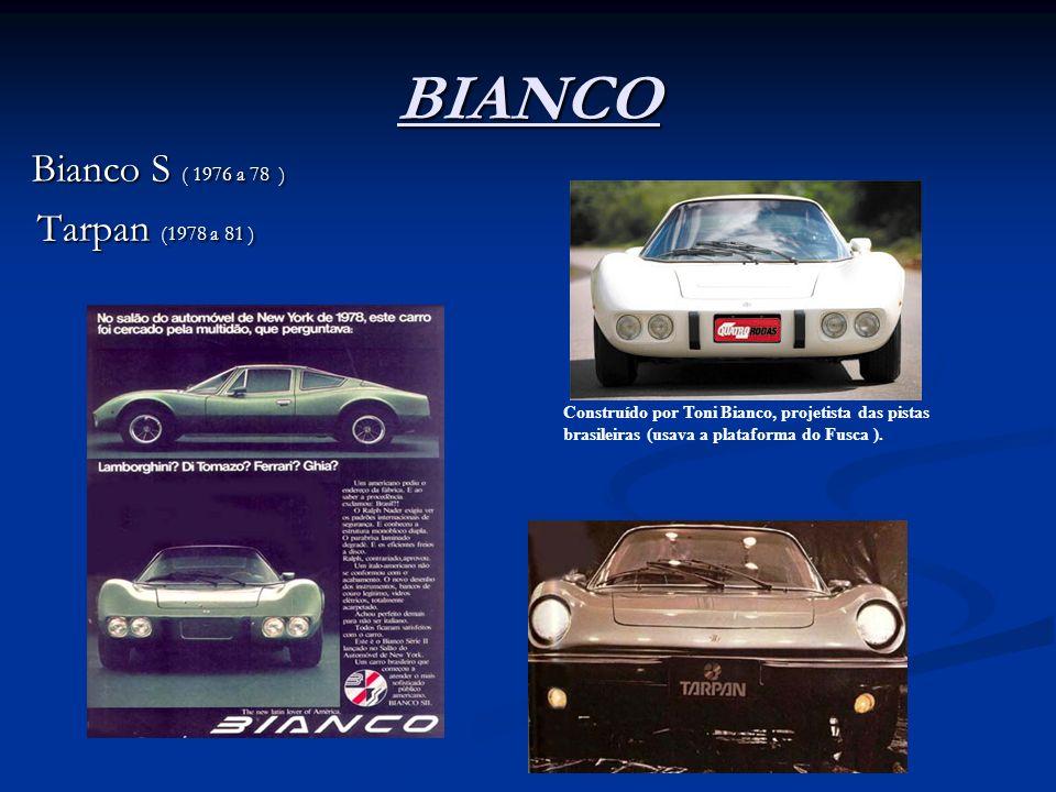 BIANCO Bianco S ( 1976 a 78 ) Tarpan (1978 a 81 )