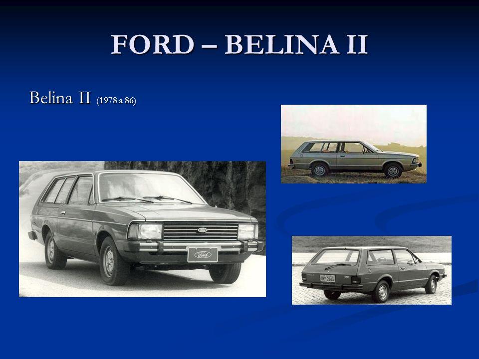 FORD – BELINA II Belina II (1978 a 86)