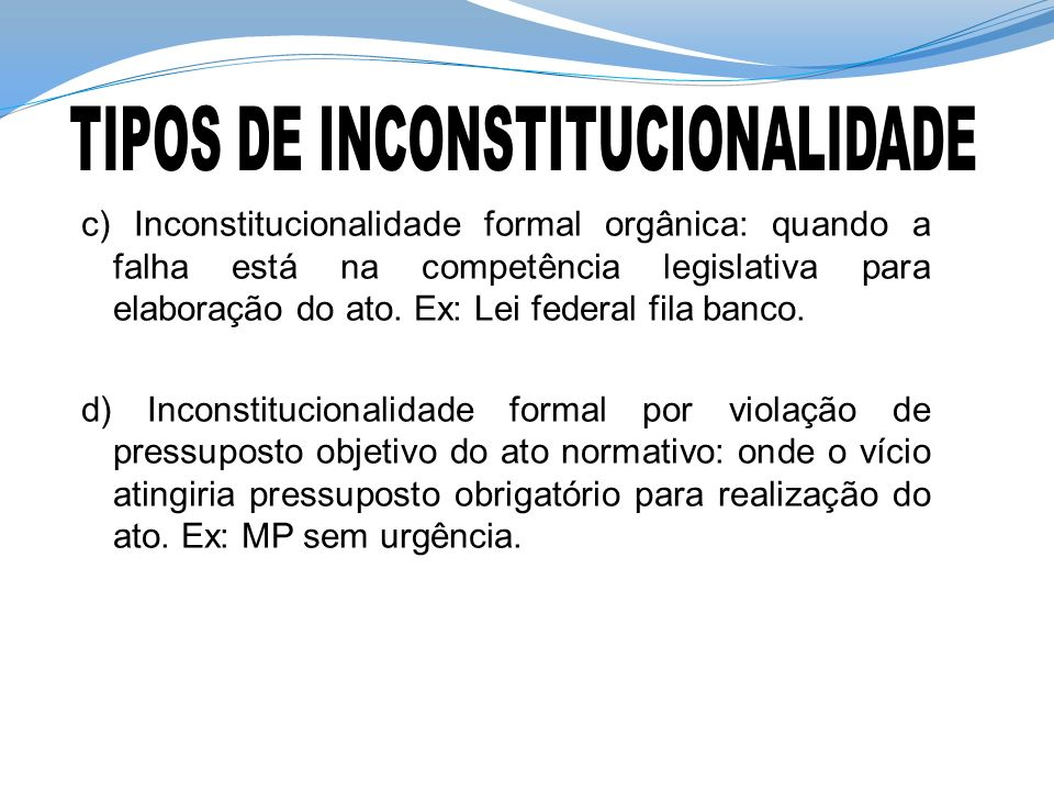 TIPOS DE INCONSTITUCIONALIDADE