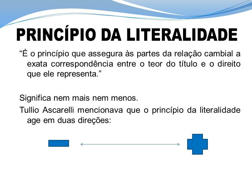 PRINCÍPIO DA LITERALIDADE