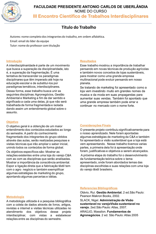 FACULDADE PRESIDENTE ANTONIO CARLOS DE UBERLÂNDIA NOME DO CURSO III Encontro Científico de Trabalhos Interdisciplinares