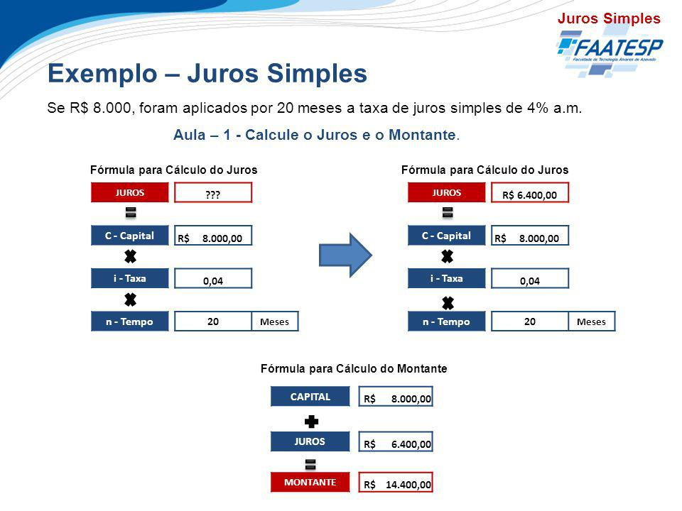 Exemplo – Juros Simples