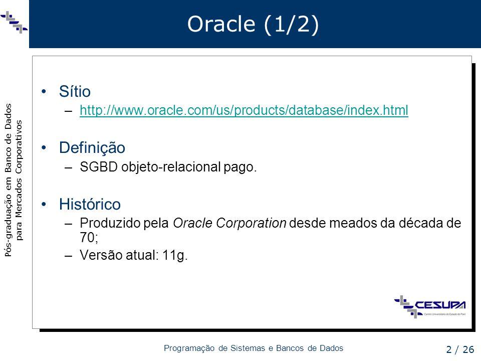 Oracle (1/2) Sítio Definição Histórico