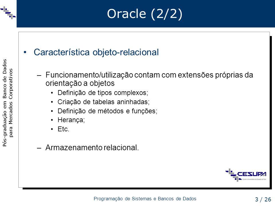 Oracle (2/2) Característica objeto-relacional