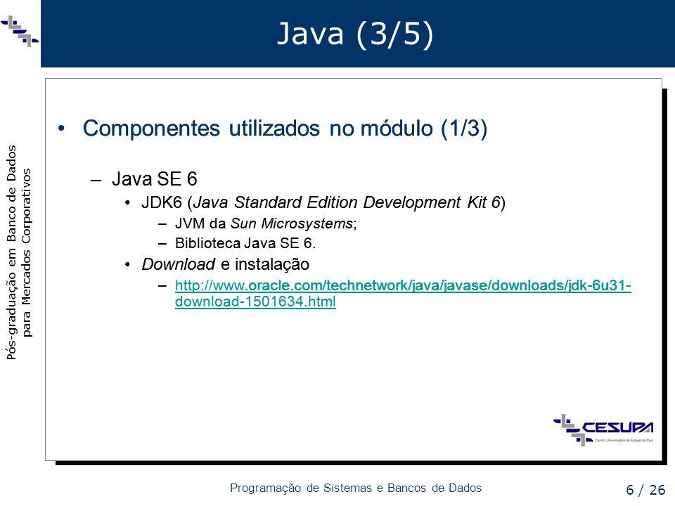 Java (3/5) Componentes utilizados no módulo (1/3)