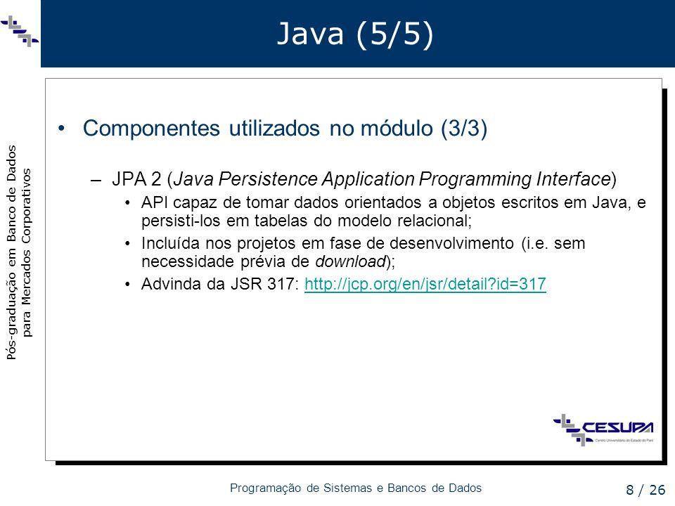 Java (5/5) Componentes utilizados no módulo (3/3)