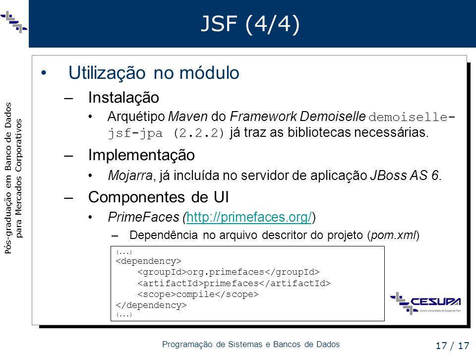 JSF (4/4) Utilização no módulo Instalação Implementação