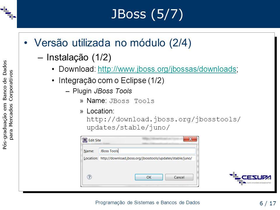 JBoss (5/7) Versão utilizada no módulo (2/4) Instalação (1/2)