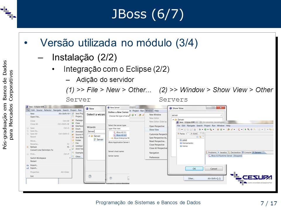 JBoss (6/7) Versão utilizada no módulo (3/4) Instalação (2/2)
