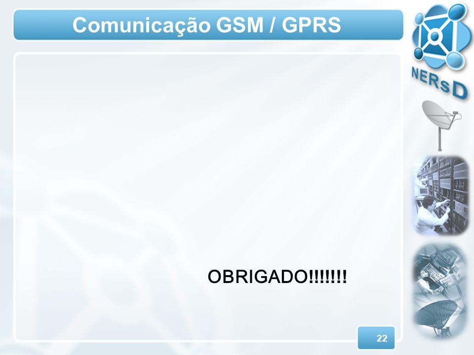 Comunicação GSM / GPRS OBRIGADO!!!!!!!