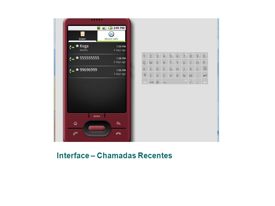 Interface – Chamadas Recentes