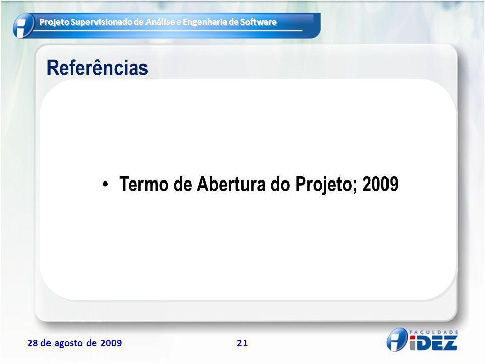 Termo de Abertura do Projeto; 2009