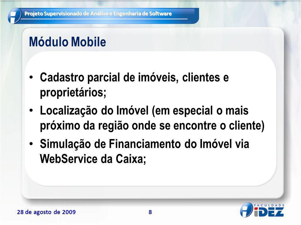Módulo Mobile Cadastro parcial de imóveis, clientes e proprietários;