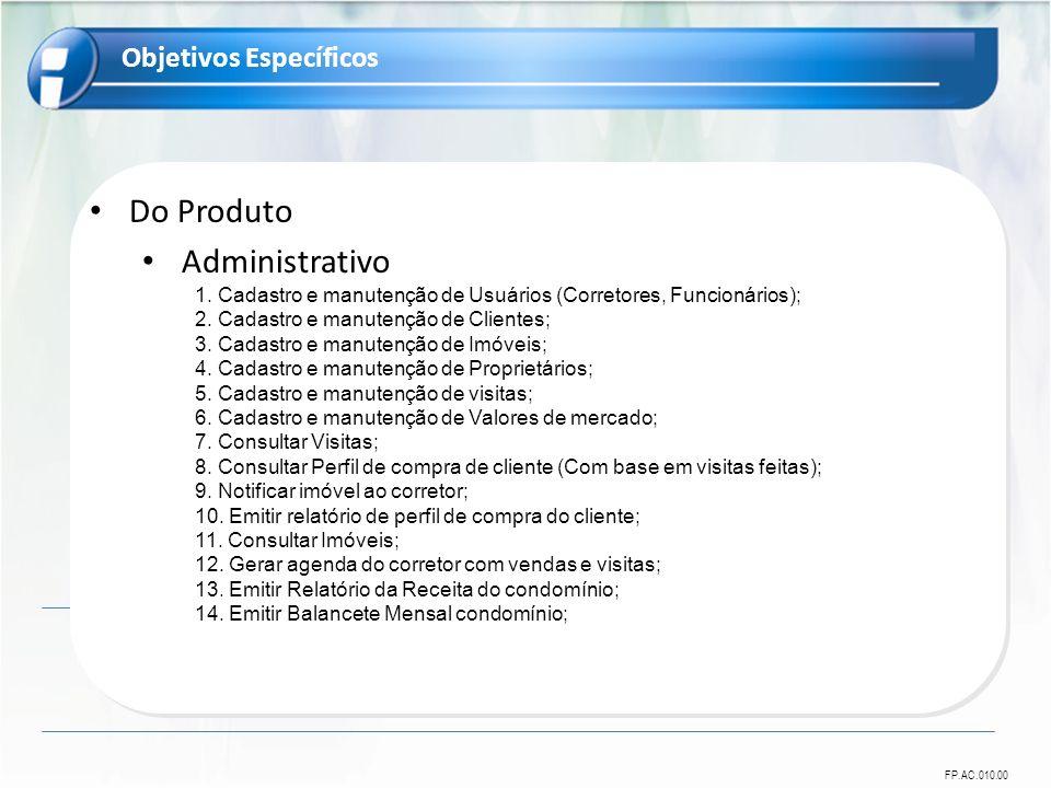 Do Produto Administrativo Objetivos Específicos