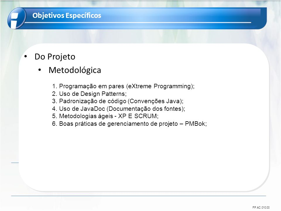 Do Projeto Metodológica Objetivos Específicos