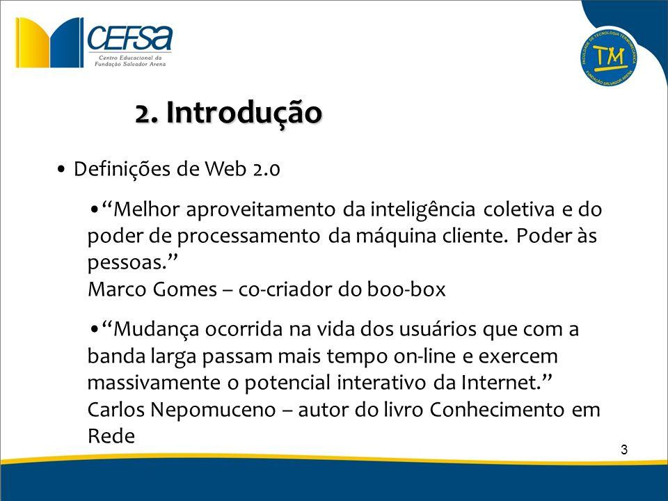 2. Introdução Definições de Web 2.0