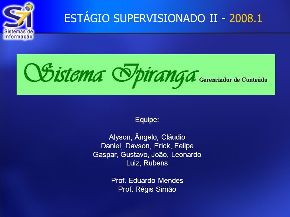 ESTÁGIO SUPERVISIONADO II - 2008.1