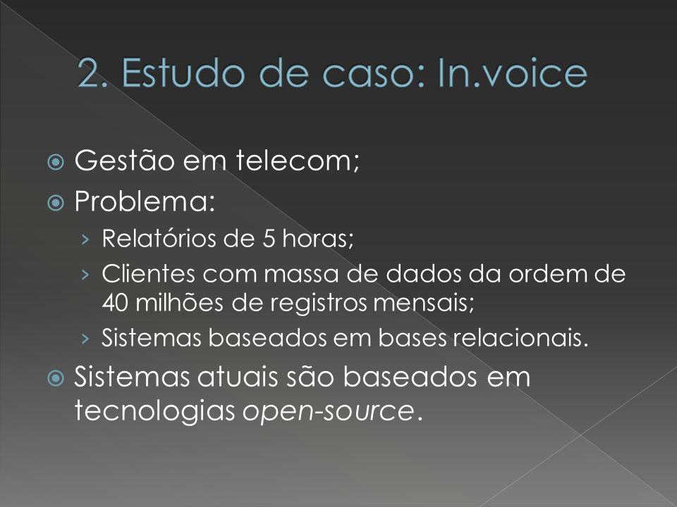 2. Estudo de caso: In.voice