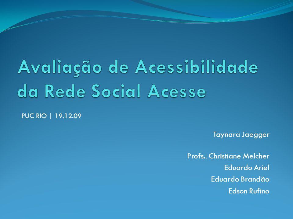 Avaliação de Acessibilidade da Rede Social Acesse