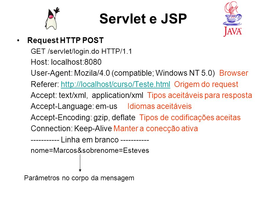 Servlet e JSP Request HTTP POST Host: localhost:8080