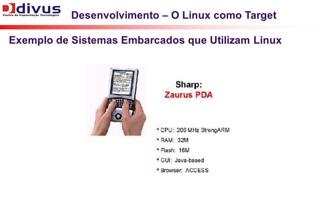 Desenvolvimento – O Linux como Target