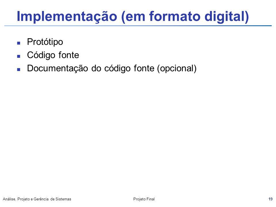 Implementação (em formato digital)