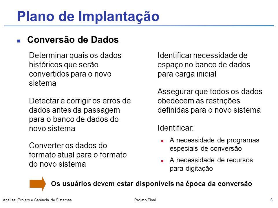 Plano de Implantação Conversão de Dados