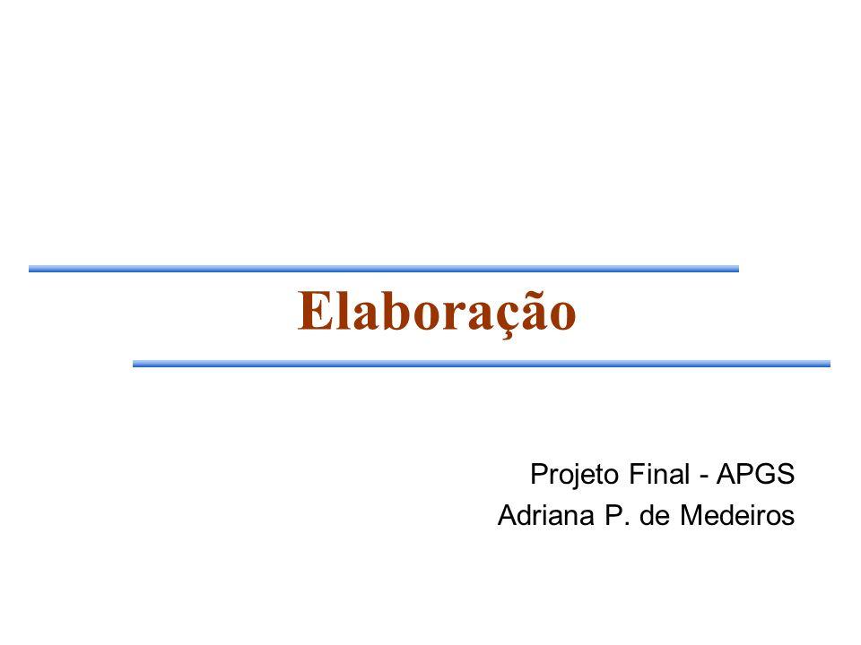 Projeto Final - APGS Adriana P. de Medeiros